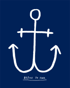 Refuse to Sink Nautical Anchor print by Atlanta based illustrator Sarah Neuburger