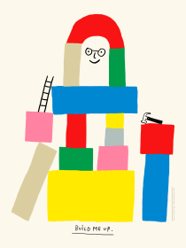 Build Me Up Poster by illustrator Sarah Neuburger