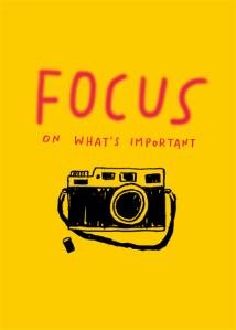 Focus on What's Important print by Atlanta based illustrator Sarah Neuburger